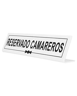 """placa """"reservado camareros"""" 26x5+5 cm blanco metacrilato (1 unid.)"""