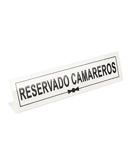 """plaque """"reservado camareros"""" 26x5+5 cm blanc metacrylate (1 unitÉ)"""